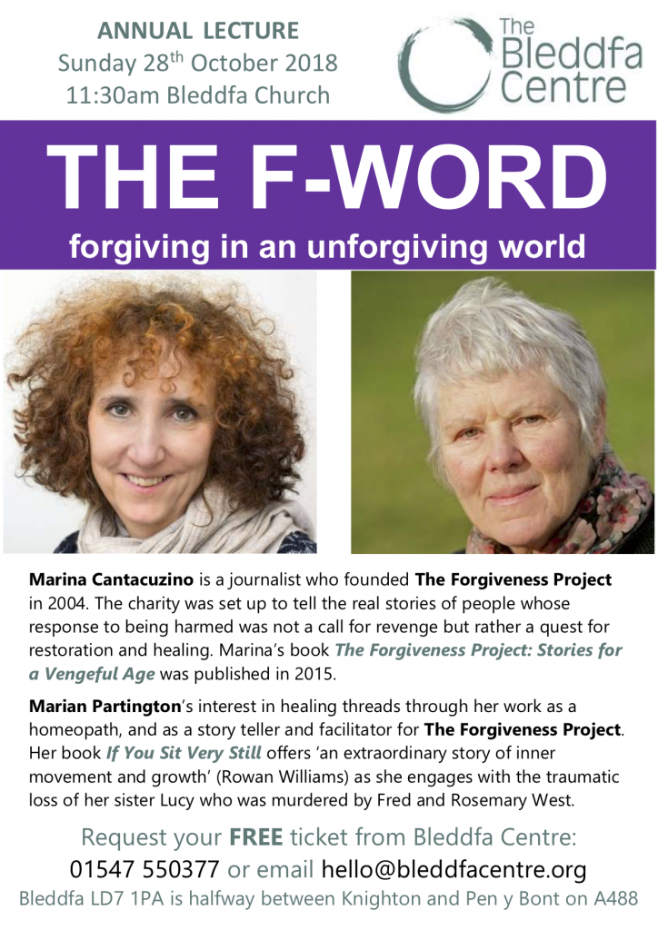 Forgiving in an unforgiving world - Bleddfa Centre
